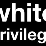 Explaining White Privilege in America